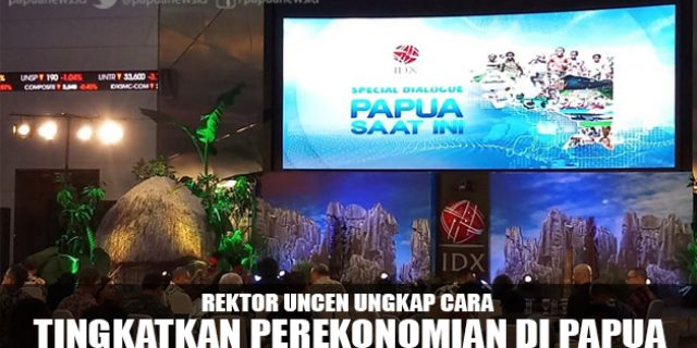 Rektor Uncen Ungkap Cara Tingkatkan Perekonomian di Papua